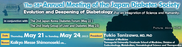 The 58th Annual Meeting of the Japan Diabetes Society